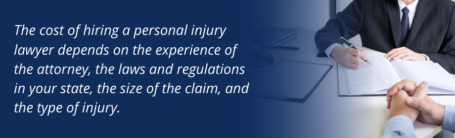 cost of hiring a personal injury lawyer